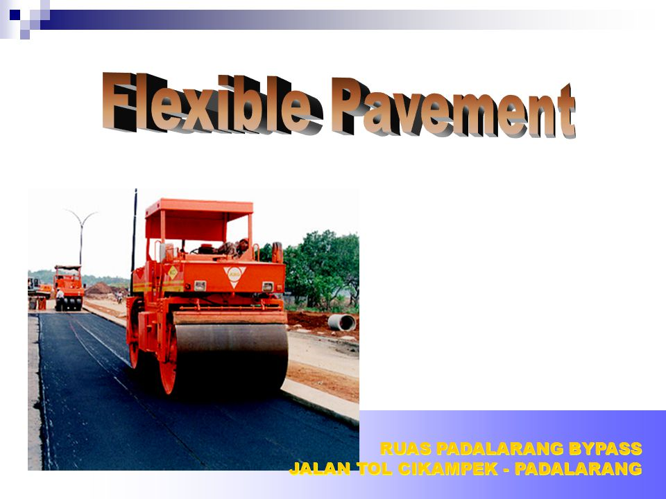 Flexible Pavement RUAS PADALARANG BYPASS