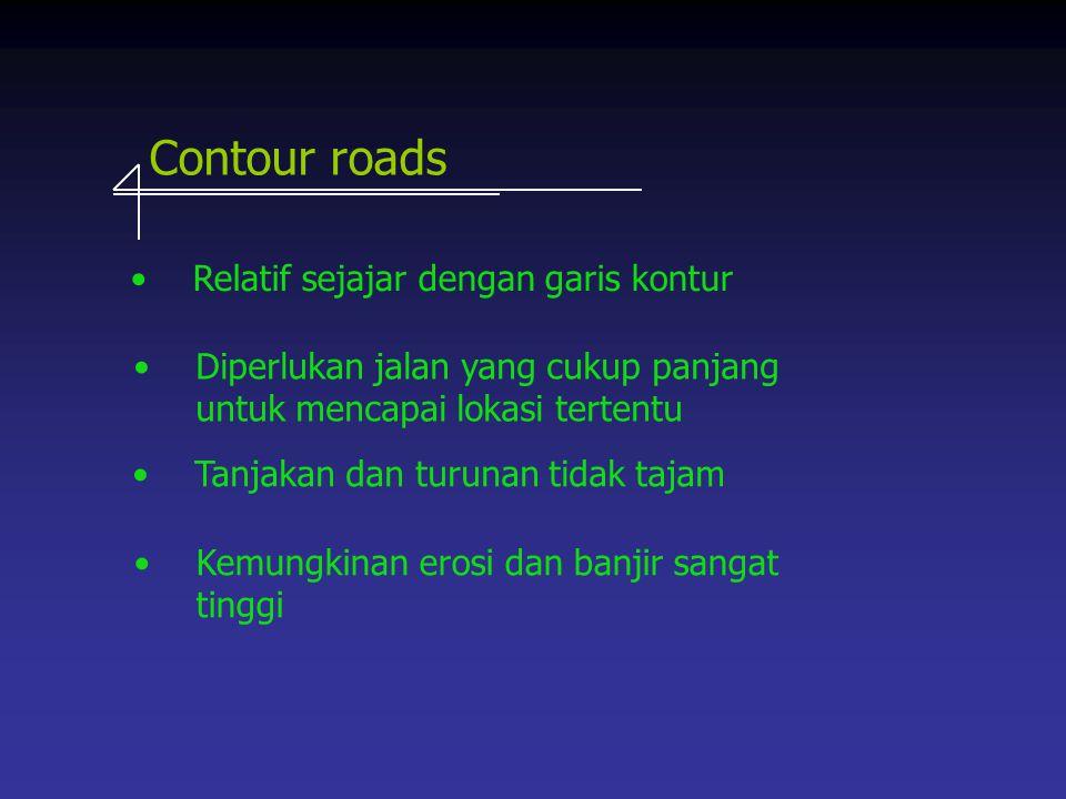 Contour roads Relatif sejajar dengan garis kontur