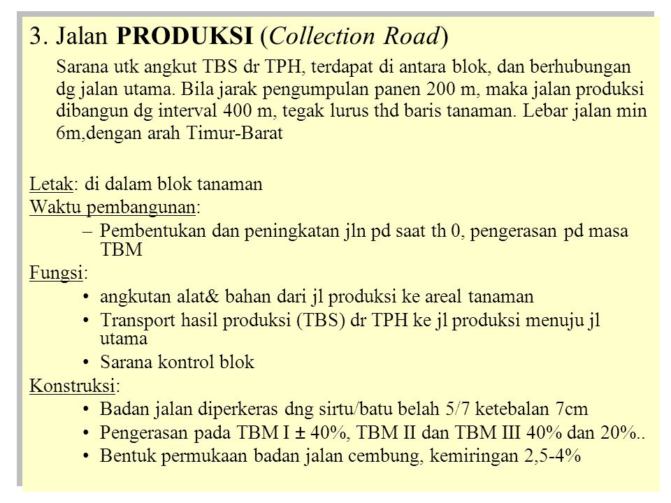 Jalan PRODUKSI (Collection Road)