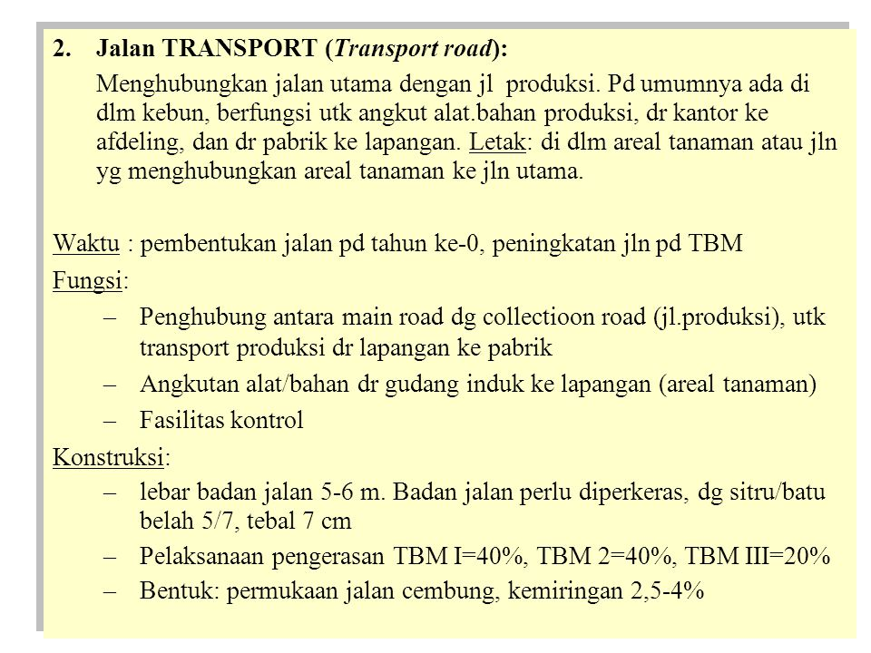 Jalan TRANSPORT (Transport road):