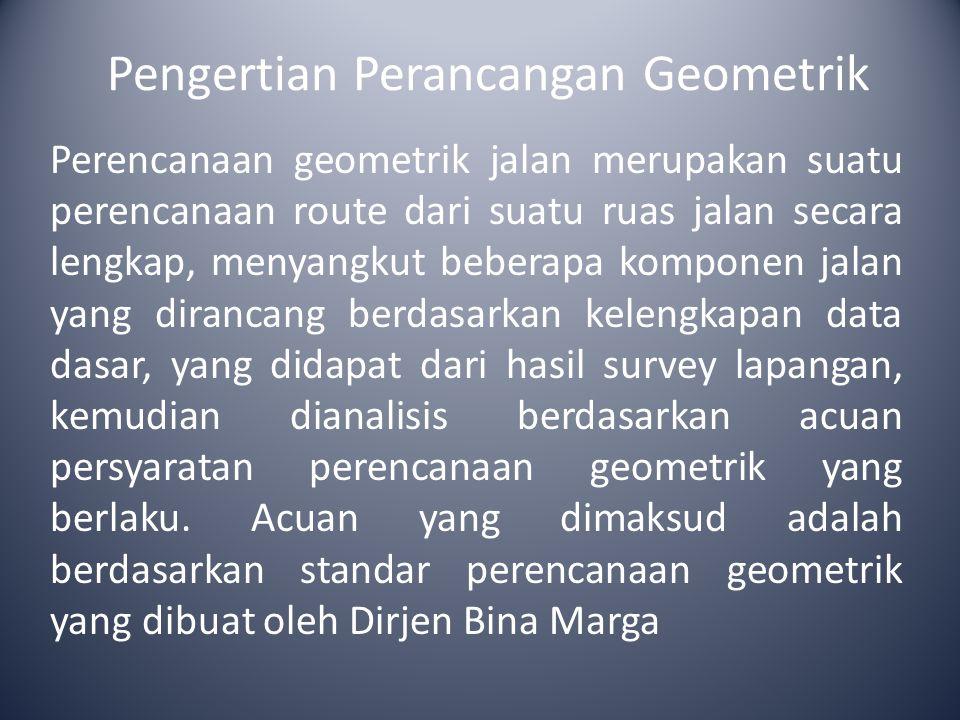 Pengertian Perancangan Geometrik