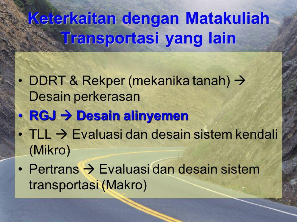 Keterkaitan dengan Matakuliah Transportasi yang lain