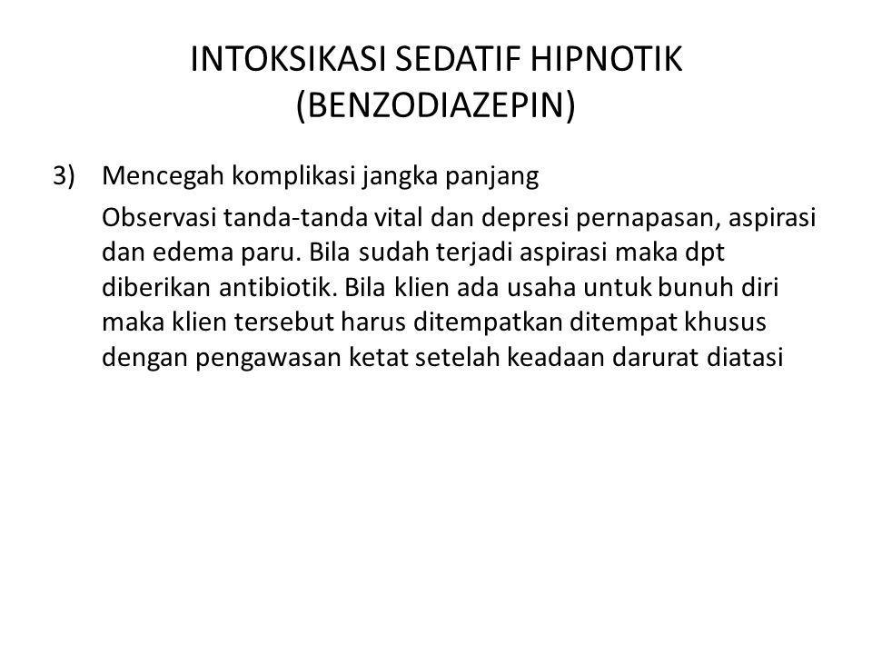 INTOKSIKASI SEDATIF HIPNOTIK (BENZODIAZEPIN)