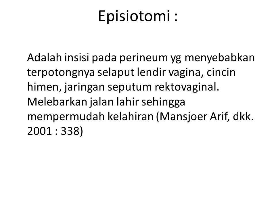 Episiotomi :