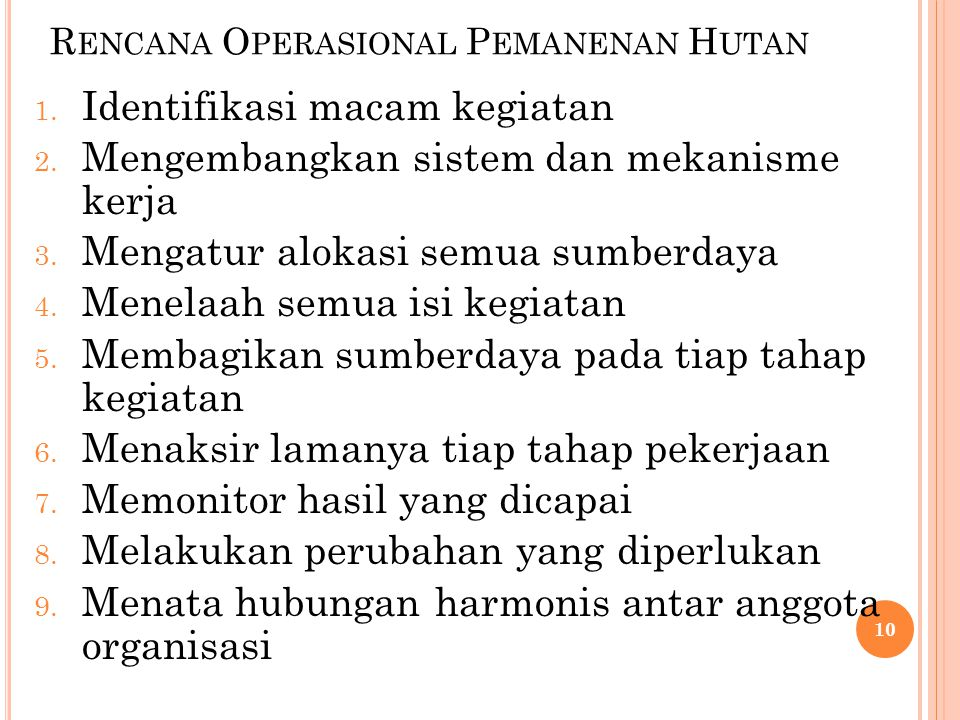 Rencana Operasional Pemanenan Hutan
