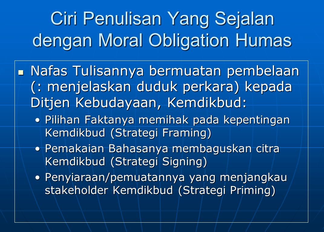 Ciri Penulisan Yang Sejalan dengan Moral Obligation Humas