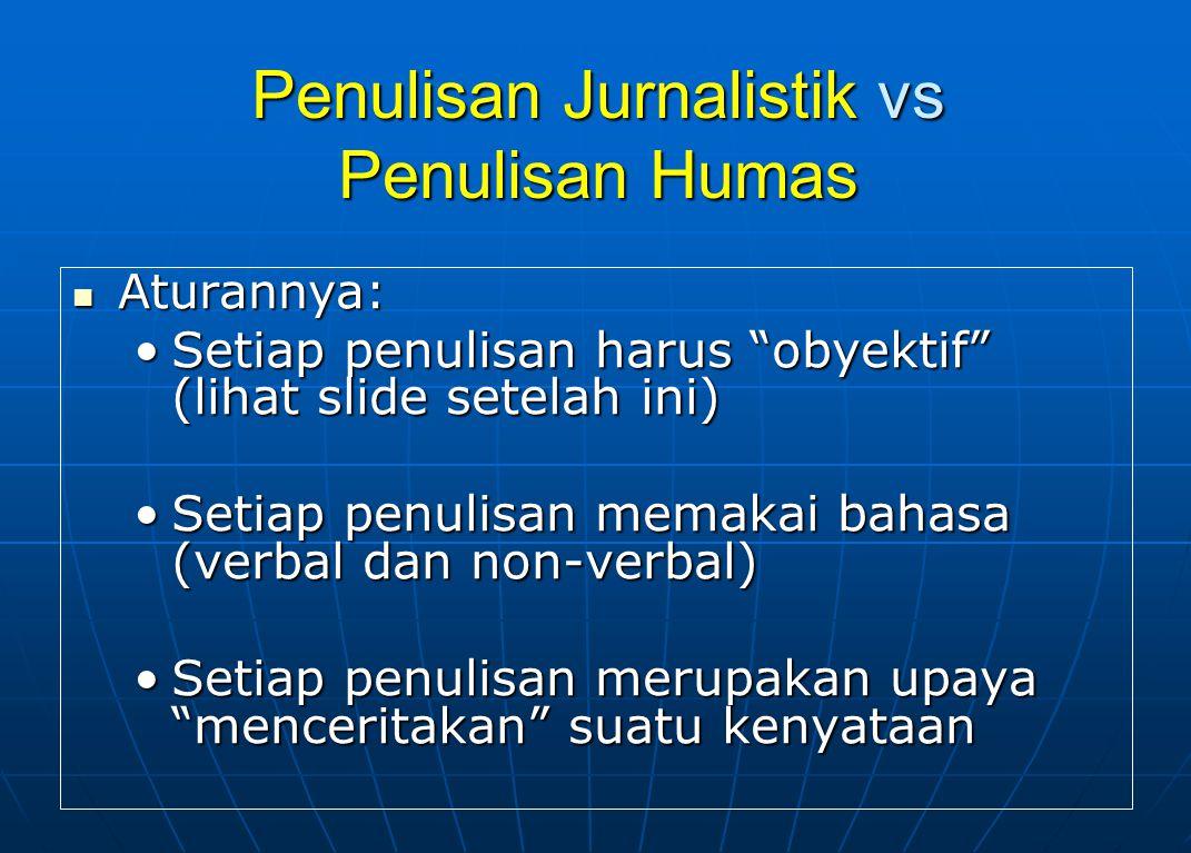 Penulisan Jurnalistik vs Penulisan Humas