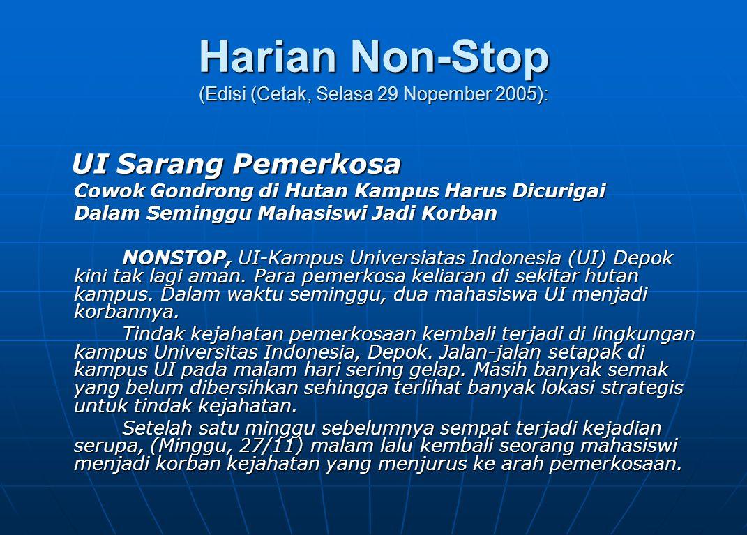 Harian Non-Stop (Edisi (Cetak, Selasa 29 Nopember 2005):