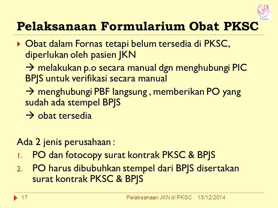 Pelaksanaan Formularium Obat PKSC
