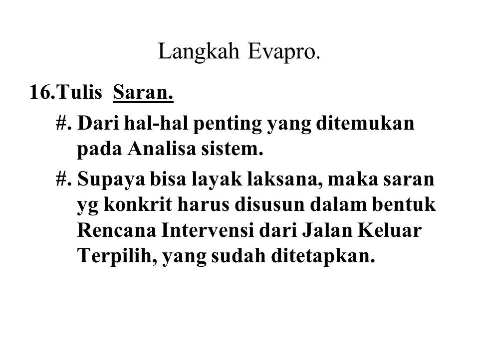 Langkah Evapro. Tulis Saran.
