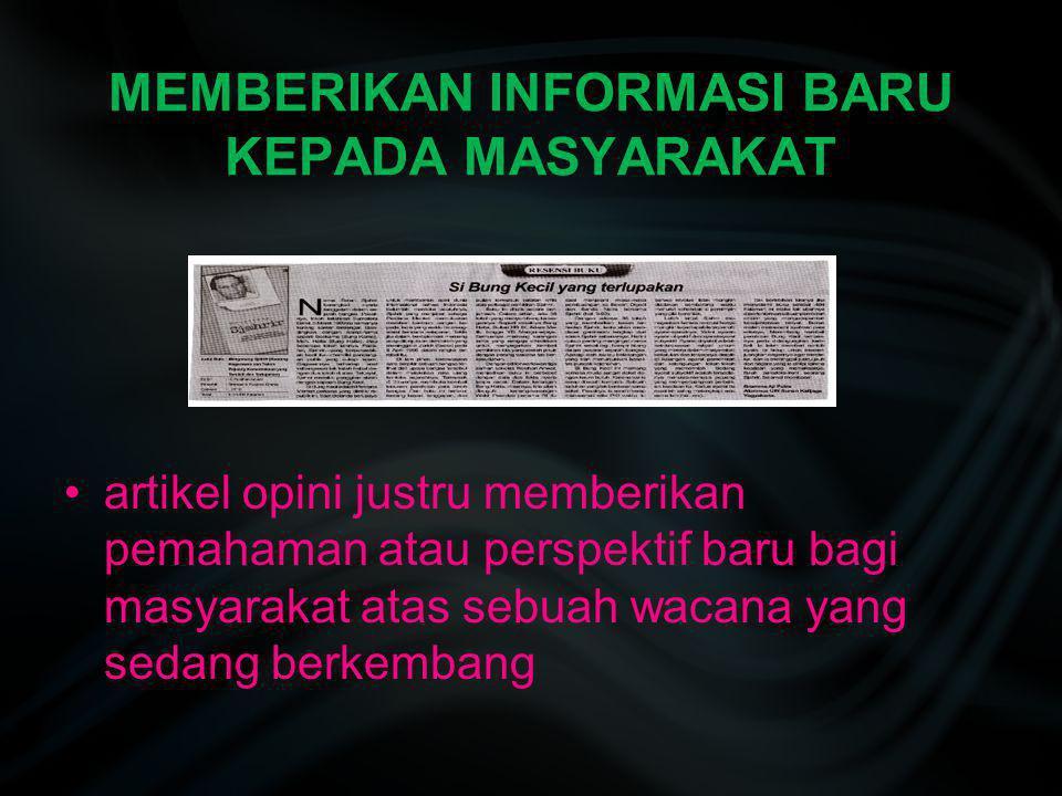 MEMBERIKAN INFORMASI BARU KEPADA MASYARAKAT