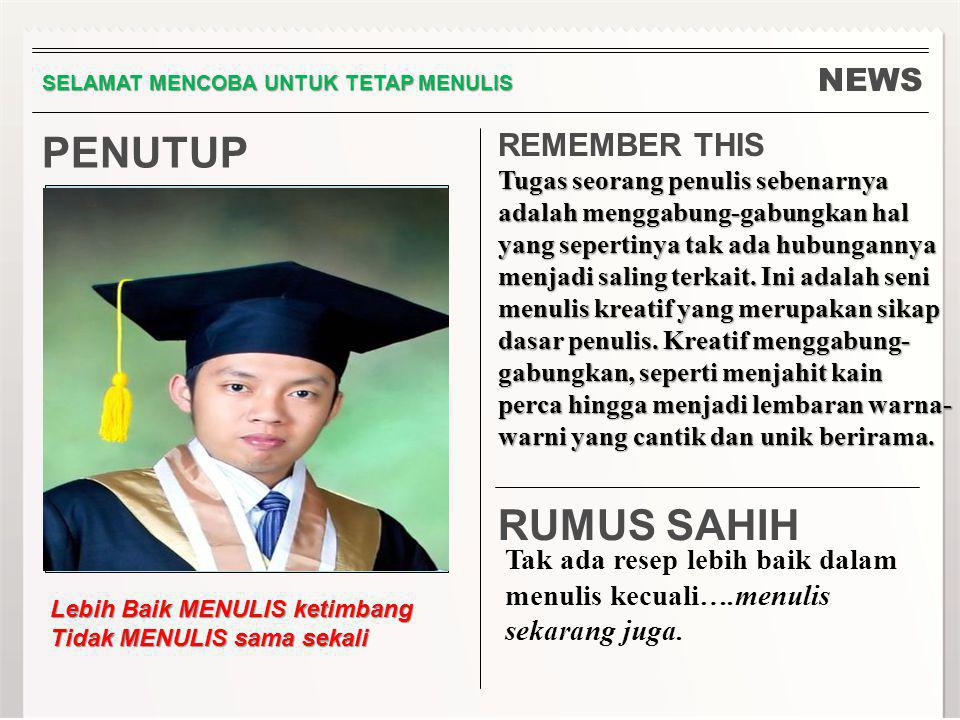 PENUTUP RUMUS SAHIH NEWS REMEMBER THIS