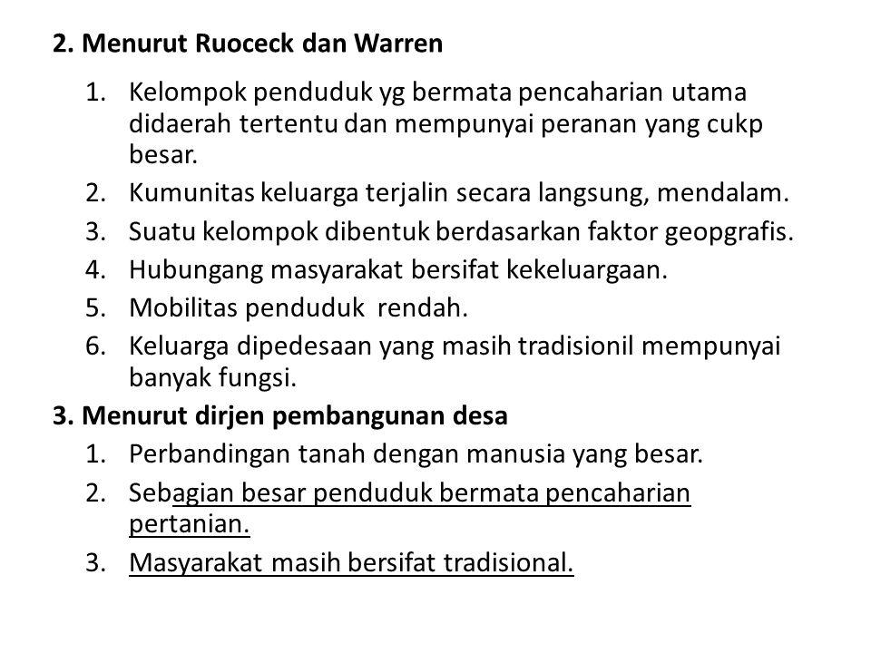 2. Menurut Ruoceck dan Warren