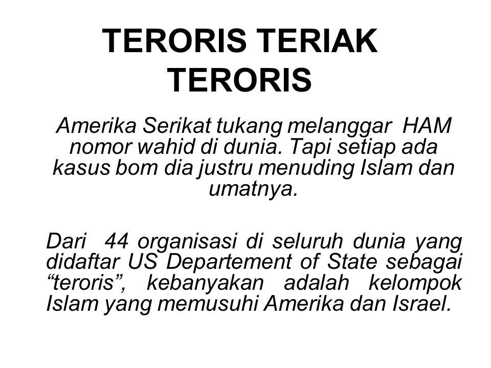 TERORIS TERIAK TERORIS