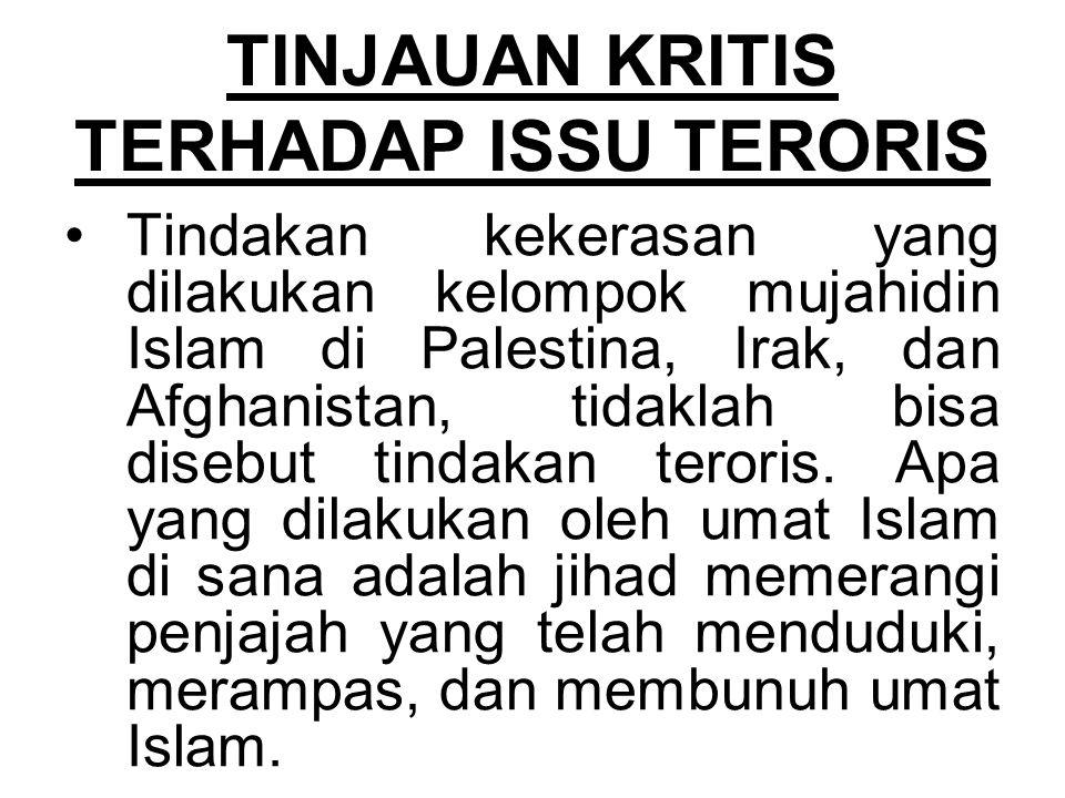 TINJAUAN KRITIS TERHADAP ISSU TERORIS