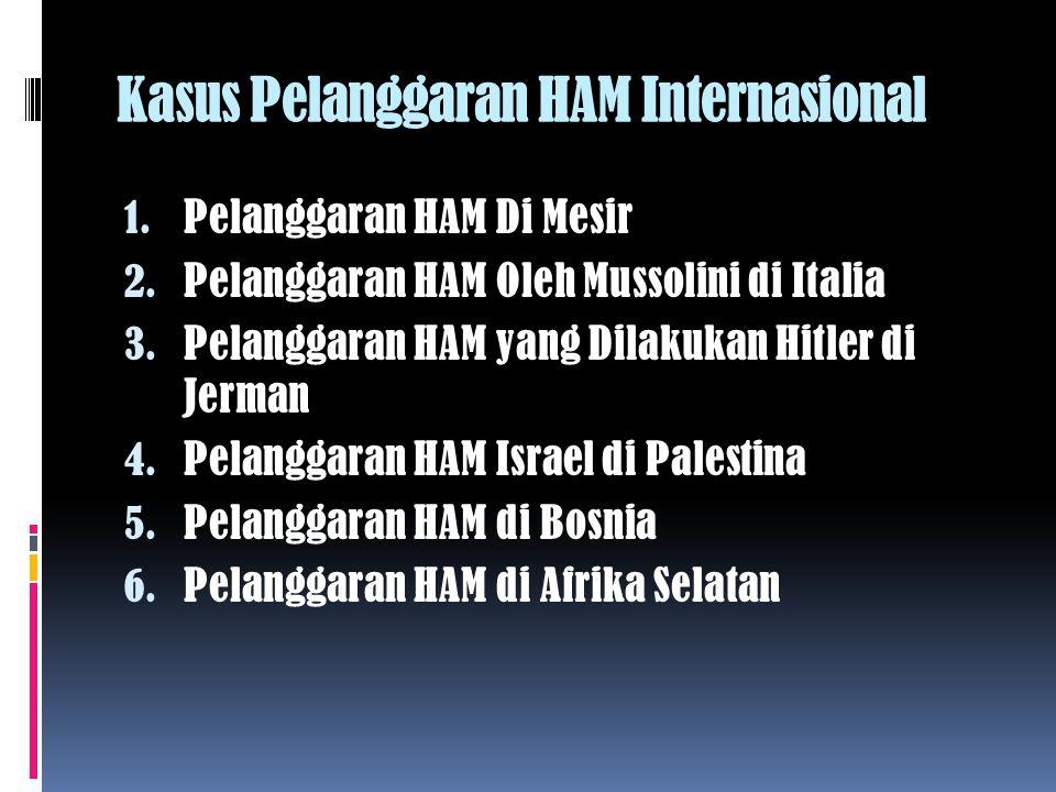 Kasus Pelanggaran HAM Internasional