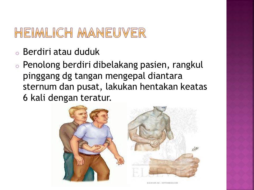 Heimlich maneuver Berdiri atau duduk