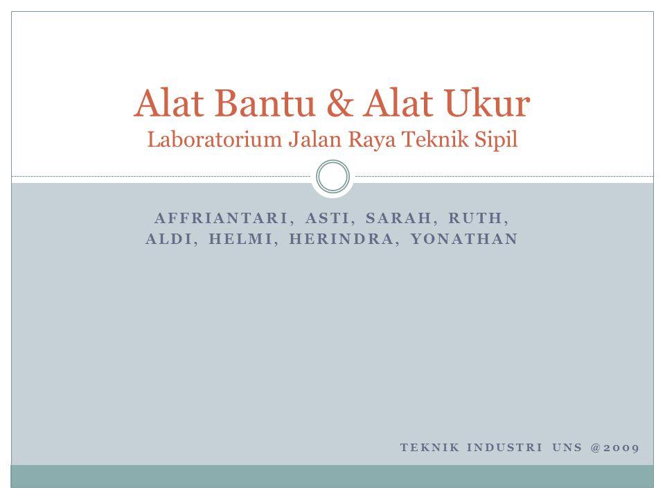Alat Bantu & Alat Ukur Laboratorium Jalan Raya Teknik Sipil
