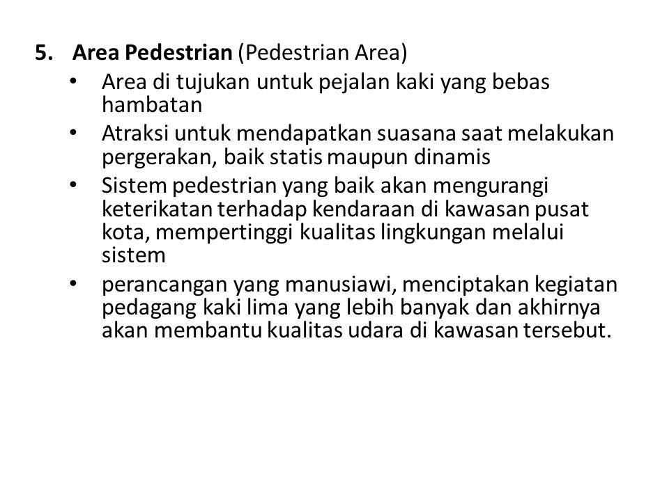 Area Pedestrian (Pedestrian Area)