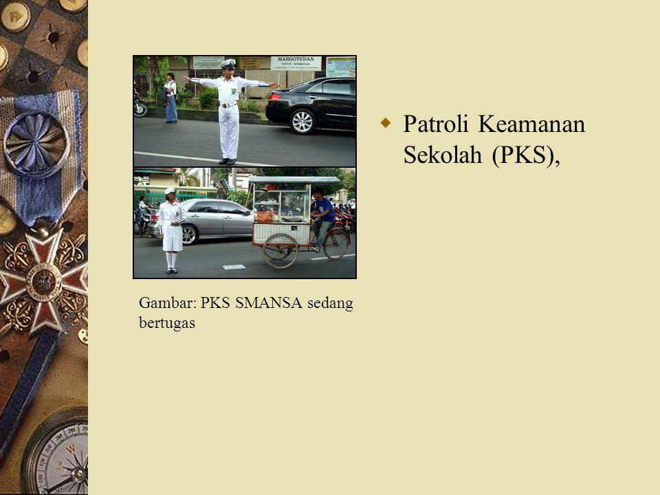 Patroli Keamanan Sekolah (PKS),