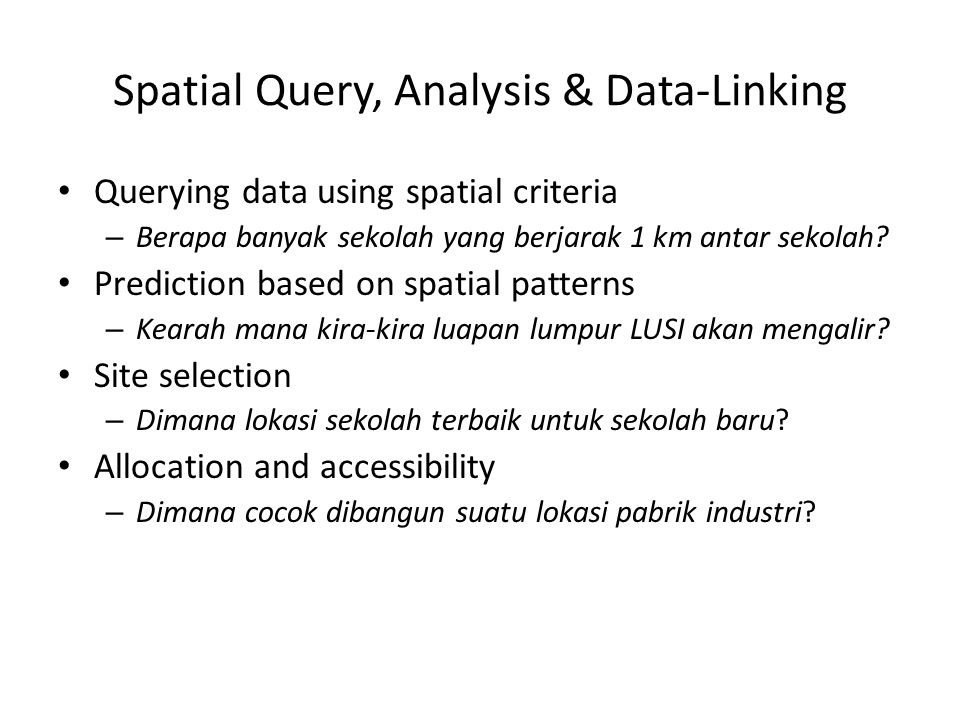 Spatial Query, Analysis & Data-Linking
