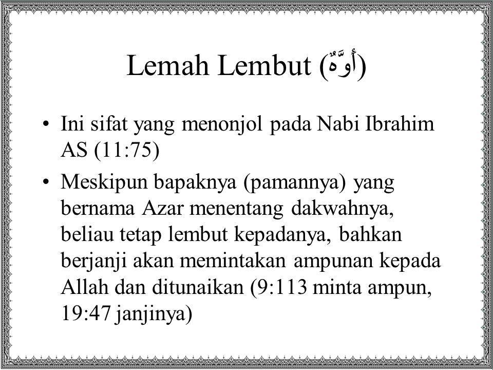 Lemah Lembut (أَوَّهٌ)
