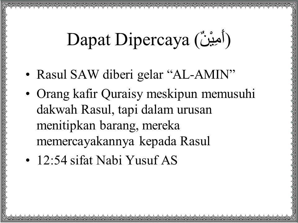 Dapat Dipercaya (أَمِيْنٌ)