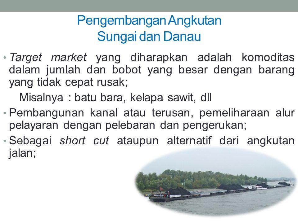 Pengembangan Angkutan Sungai dan Danau