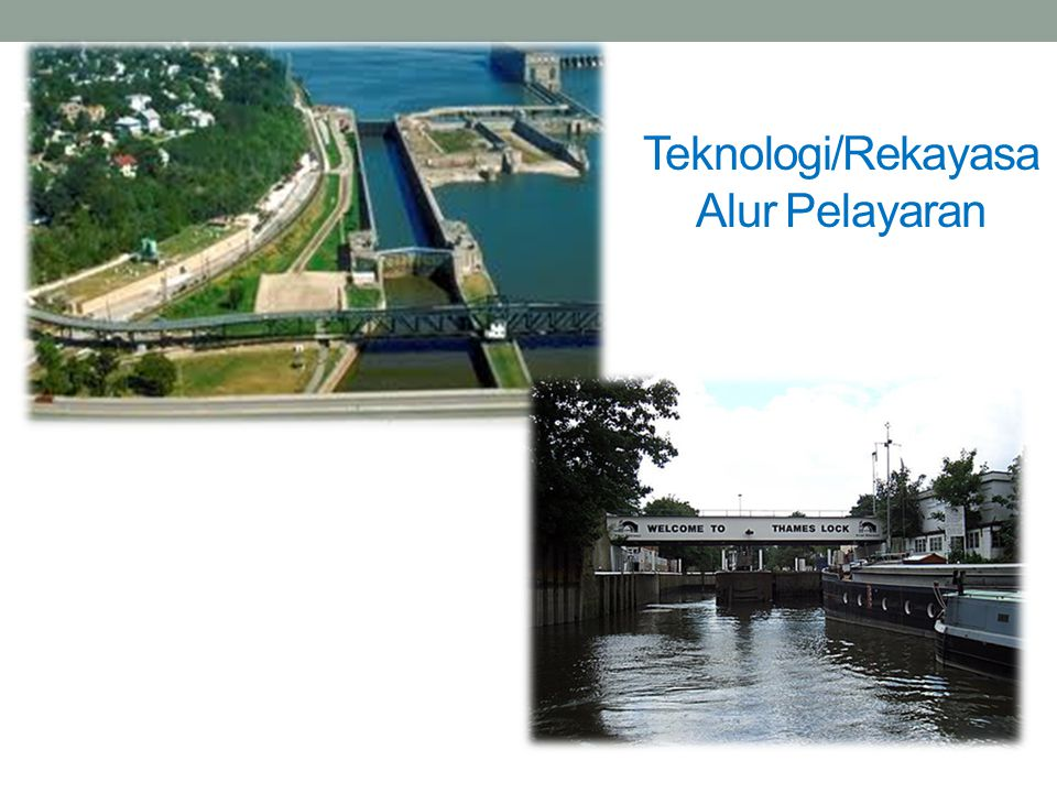 Teknologi/Rekayasa Alur Pelayaran