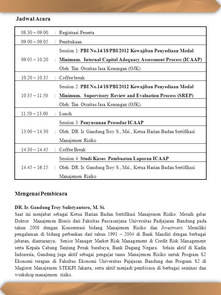 Jadwal Acara Mengenai Pembicara 08.30 – 09.00 : Registrasi Peserta