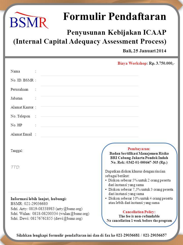 Formulir Pendaftaran Penyusunan Kebijakan ICAAP