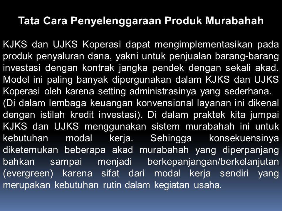 Tata Cara Penyelenggaraan Produk Murabahah