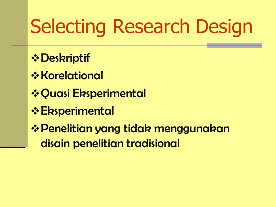 Selecting Research Design