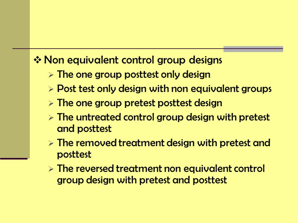 Non equivalent control group designs
