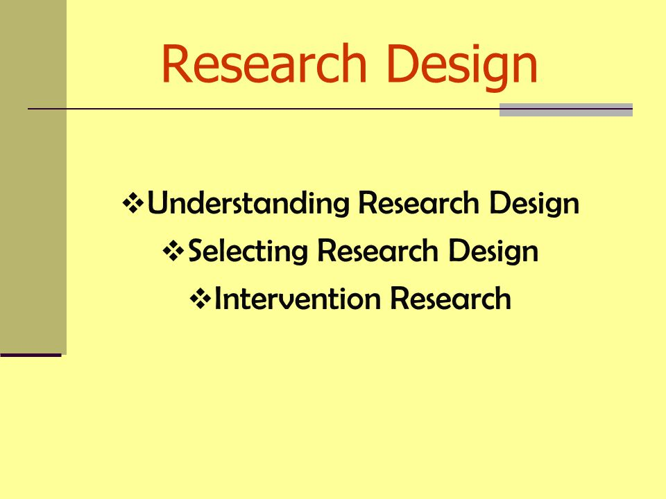 Research Design Understanding Research Design