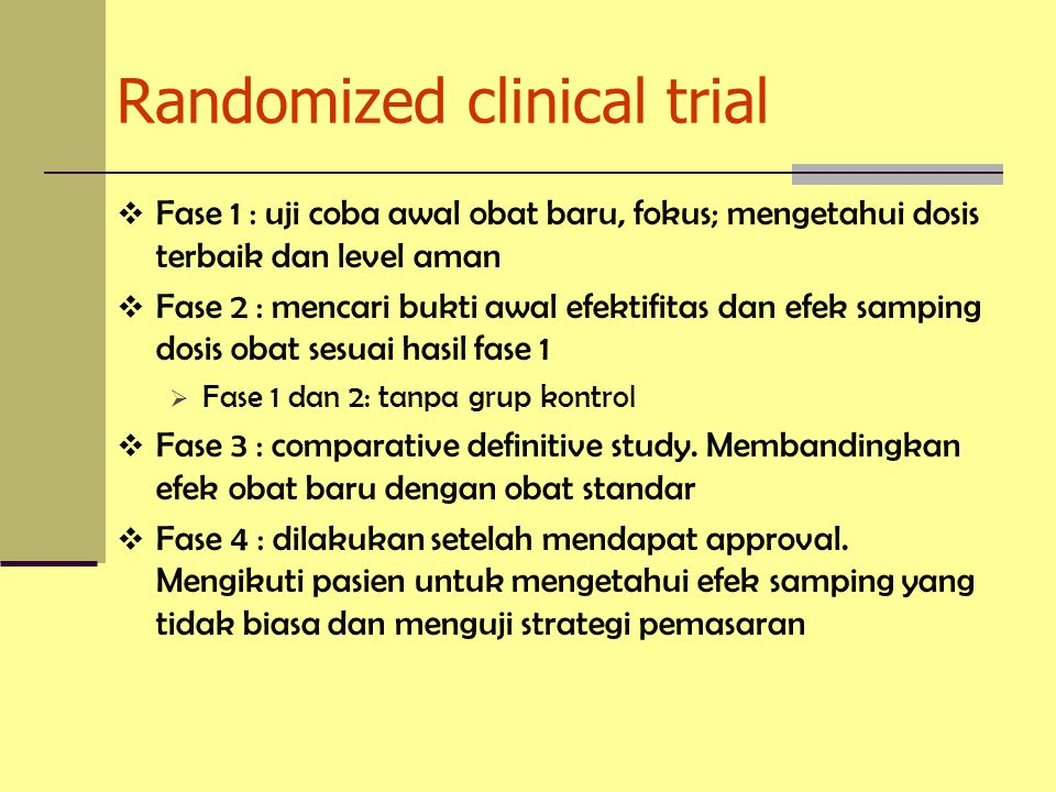 Randomized clinical trial