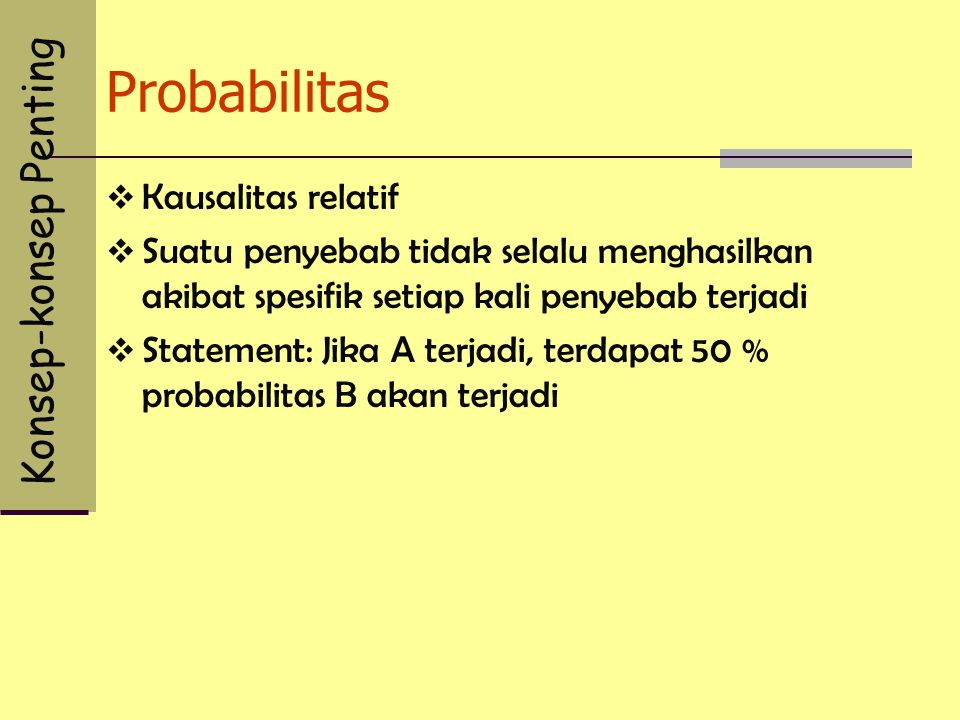 Probabilitas Konsep-konsep Penting Kausalitas relatif