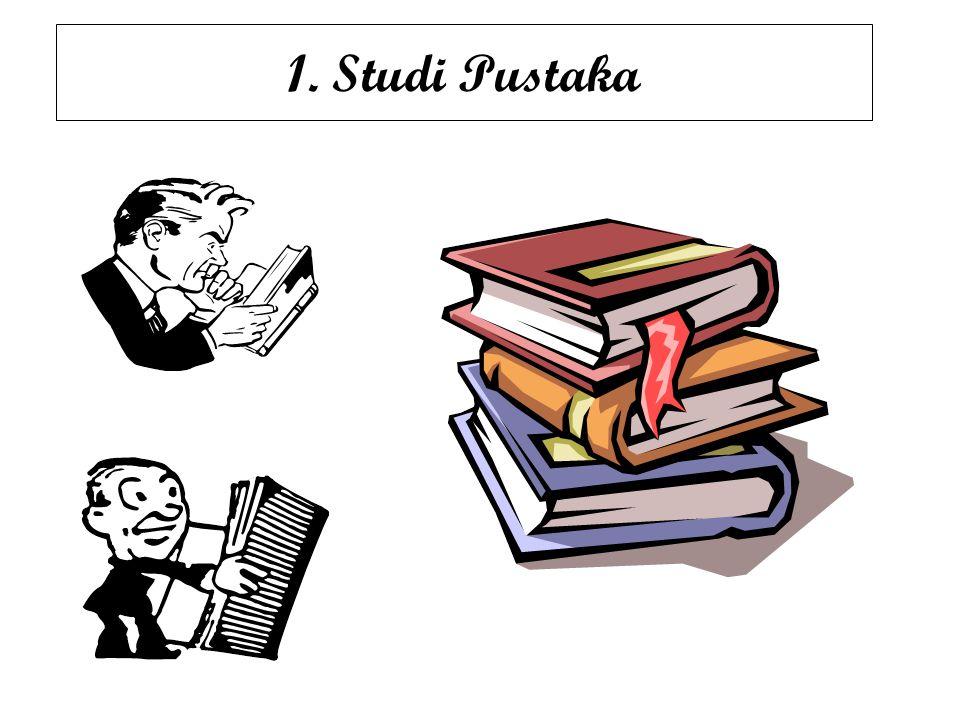 1. Studi Pustaka