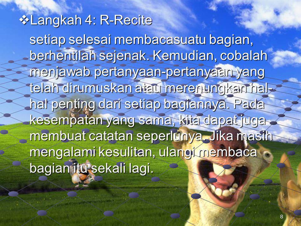 Langkah 4: R-Recite