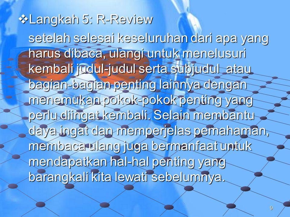 Langkah 5: R-Review