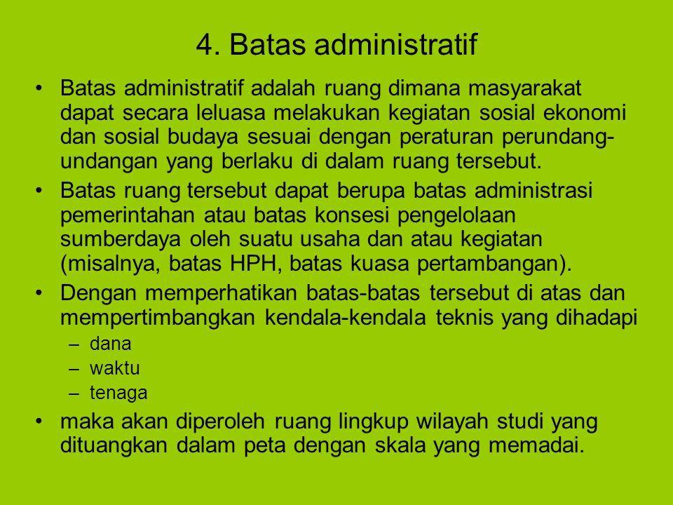 4. Batas administratif