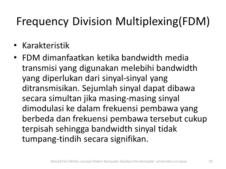 Frequency Division Multiplexing(FDM)
