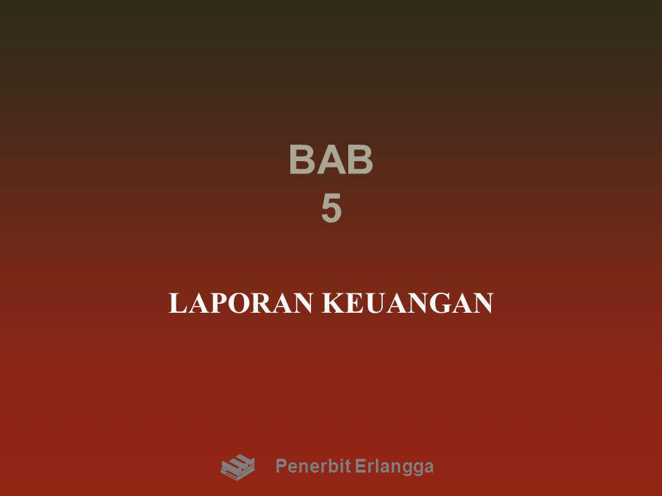 BAB 5 LAPORAN KEUANGAN Penerbit Erlangga