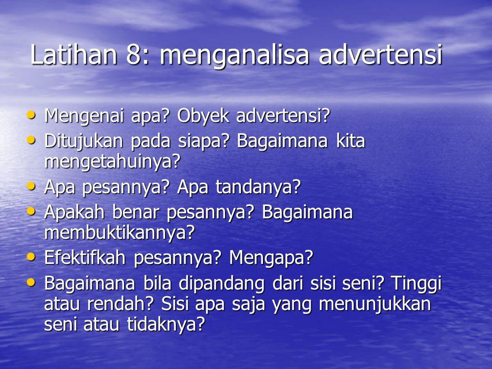 Latihan 8: menganalisa advertensi