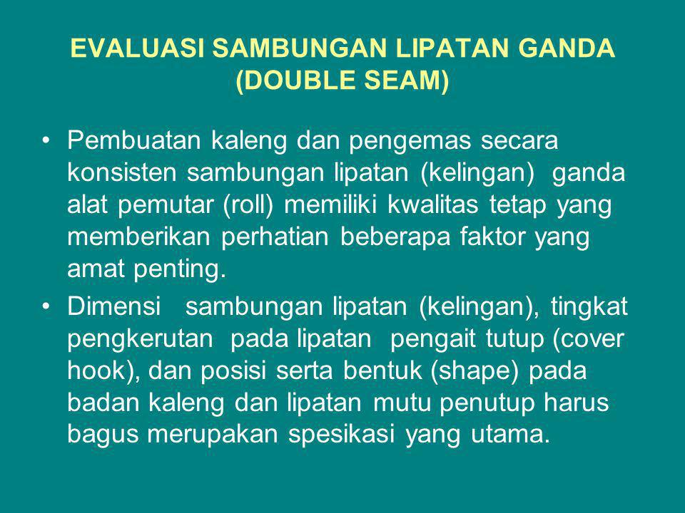 EVALUASI SAMBUNGAN LIPATAN GANDA (DOUBLE SEAM)