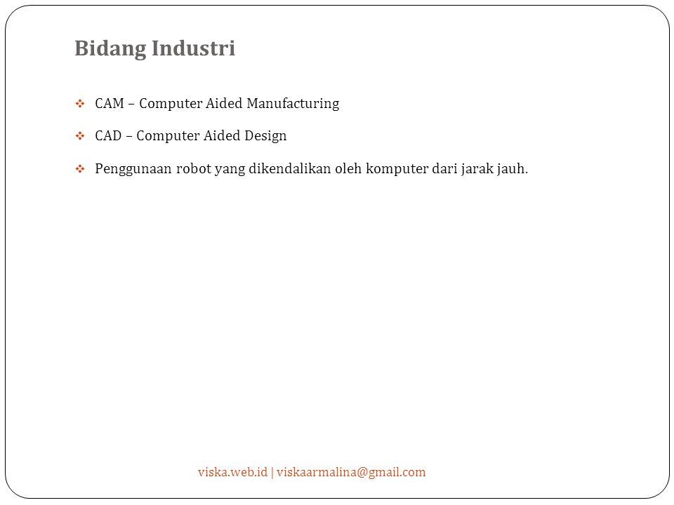 Bidang Industri CAM – Computer Aided Manufacturing