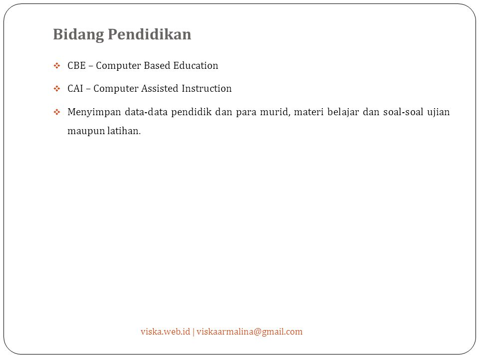 Bidang Pendidikan CBE – Computer Based Education