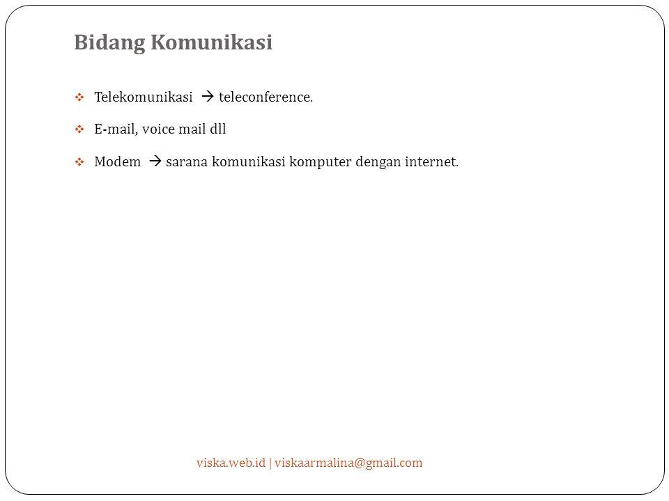 Bidang Komunikasi Telekomunikasi  teleconference.