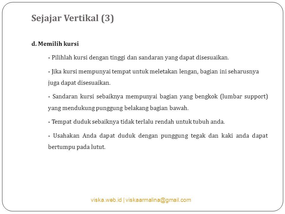 Sejajar Vertikal (3) d. Memilih kursi