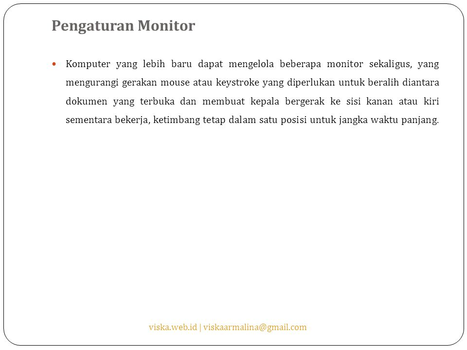 Pengaturan Monitor